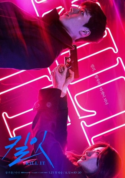 Kill It - Korean drama 2019, watch and download on dramacool, dramanice and kissasian.
